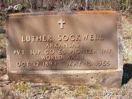 SOCKWELL (VETERAN WWI), LUTHER - Ouachita County, Arkansas | LUTHER SOCKWELL (VETERAN WWI) - Arkansas Gravestone Photos