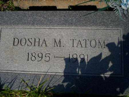 TATOM, DOSHA M - Ouachita County, Arkansas | DOSHA M TATOM - Arkansas Gravestone Photos