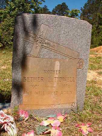 TIDWELL, BETHER L - Ouachita County, Arkansas | BETHER L TIDWELL - Arkansas Gravestone Photos