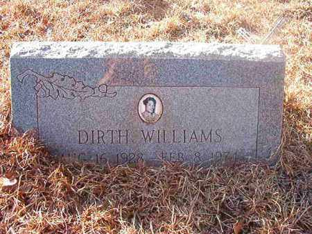 WILLIAMS, DIRTH - Ouachita County, Arkansas | DIRTH WILLIAMS - Arkansas Gravestone Photos