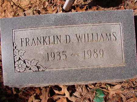 WILLIAMS, FRANKLIN D - Ouachita County, Arkansas | FRANKLIN D WILLIAMS - Arkansas Gravestone Photos