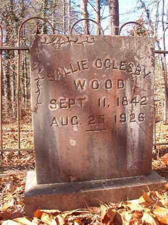 OGLESBY WOOD, SALLIE - Ouachita County, Arkansas | SALLIE OGLESBY WOOD - Arkansas Gravestone Photos