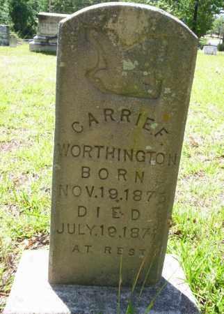 WORTHINGTON, CARRIE F. - Ouachita County, Arkansas | CARRIE F. WORTHINGTON - Arkansas Gravestone Photos