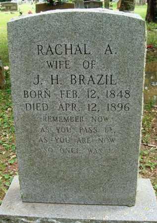 BRAZIL, RACHAL A - Perry County, Arkansas | RACHAL A BRAZIL - Arkansas Gravestone Photos