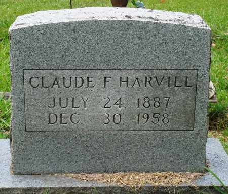 HARVILL, CLAUDE F - Perry County, Arkansas | CLAUDE F HARVILL - Arkansas Gravestone Photos