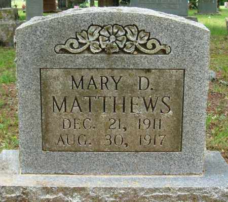 MATTHEWS, MARY D - Perry County, Arkansas | MARY D MATTHEWS - Arkansas Gravestone Photos