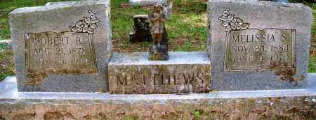 MATTHEWS, ROBERT B - Perry County, Arkansas | ROBERT B MATTHEWS - Arkansas Gravestone Photos