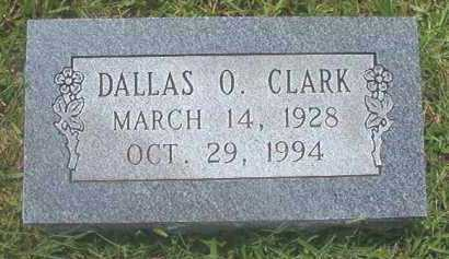 CLARK, DALLAS O - Pike County, Arkansas | DALLAS O CLARK - Arkansas Gravestone Photos