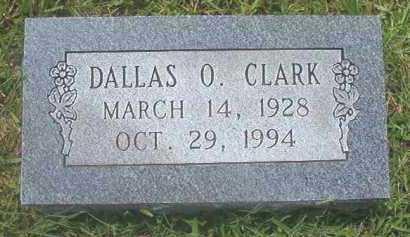 CLARK, DALLAS O - Pike County, Arkansas | DALLAS O CLARK - Arkansas Gravestone Photos