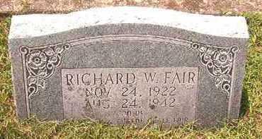 FAIR, RICHARD W - Pike County, Arkansas | RICHARD W FAIR - Arkansas Gravestone Photos