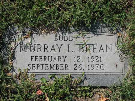 BREAN, MURRAY L. - Poinsett County, Arkansas | MURRAY L. BREAN - Arkansas Gravestone Photos