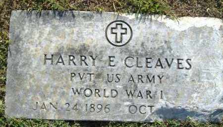 CLEAVES  (VETERAN WWI), HARRY E. - Poinsett County, Arkansas | HARRY E. CLEAVES  (VETERAN WWI) - Arkansas Gravestone Photos