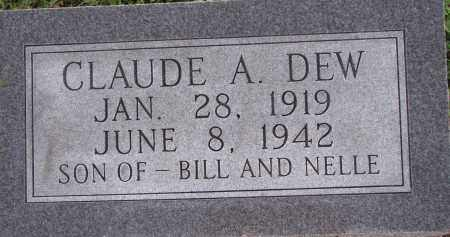 DEW, CLAUDE A. - Poinsett County, Arkansas | CLAUDE A. DEW - Arkansas Gravestone Photos