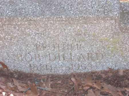 DILLARD, BOB - Poinsett County, Arkansas | BOB DILLARD - Arkansas Gravestone Photos