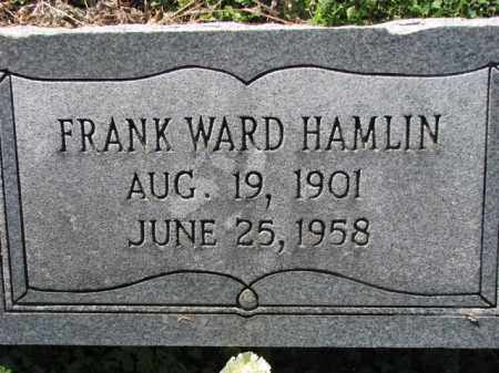 HAMLIN, FRANK WARD - Poinsett County, Arkansas | FRANK WARD HAMLIN - Arkansas Gravestone Photos