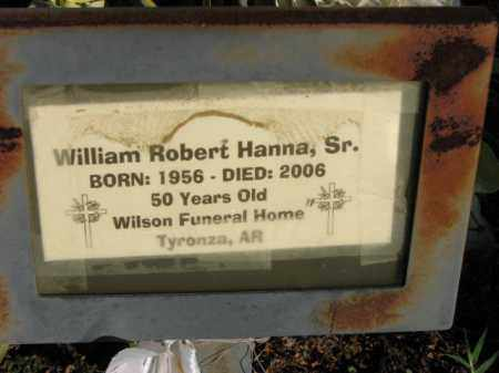 HANNA, SR., WILLIAM ROBERT - Poinsett County, Arkansas | WILLIAM ROBERT HANNA, SR. - Arkansas Gravestone Photos