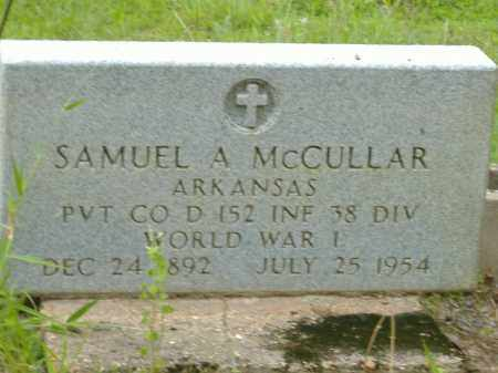 MCCULLAR  (VETERAN WWI), SAMUEL A - Poinsett County, Arkansas | SAMUEL A MCCULLAR  (VETERAN WWI) - Arkansas Gravestone Photos