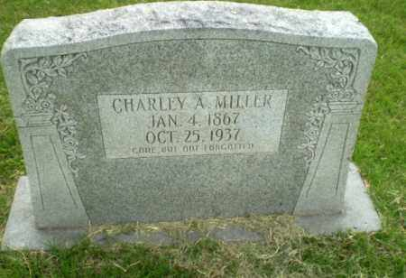 MILLER, CHARLEY A - Poinsett County, Arkansas | CHARLEY A MILLER - Arkansas Gravestone Photos