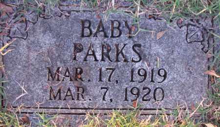 PARKS, BABY - Poinsett County, Arkansas | BABY PARKS - Arkansas Gravestone Photos