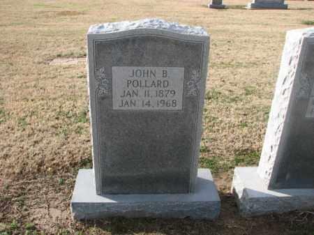 POLLARD, JOHN B. - Poinsett County, Arkansas | JOHN B. POLLARD - Arkansas Gravestone Photos