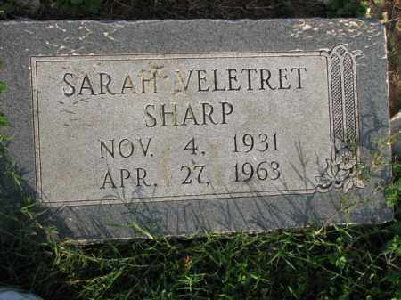 VELETRET SHARP, SARAH - Poinsett County, Arkansas | SARAH VELETRET SHARP - Arkansas Gravestone Photos