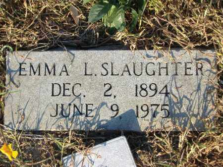 SLAUGHTER, EMMA L - Poinsett County, Arkansas | EMMA L SLAUGHTER - Arkansas Gravestone Photos