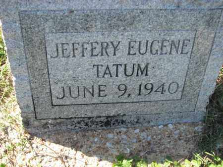 TATUM, JEFFERY EUGENE - Poinsett County, Arkansas | JEFFERY EUGENE TATUM - Arkansas Gravestone Photos
