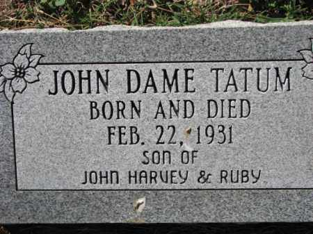 TATUM, JOHN DAME - Poinsett County, Arkansas | JOHN DAME TATUM - Arkansas Gravestone Photos