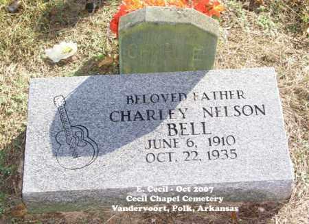 BELL, CHARLEY NELSON - Polk County, Arkansas | CHARLEY NELSON BELL - Arkansas Gravestone Photos