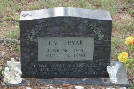 FRYAR, I.V. - Polk County, Arkansas | I.V. FRYAR - Arkansas Gravestone Photos