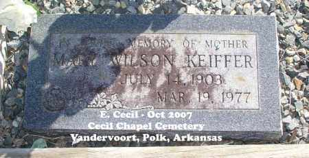 WILSON KEIFFER, MARY - Polk County, Arkansas | MARY WILSON KEIFFER - Arkansas Gravestone Photos