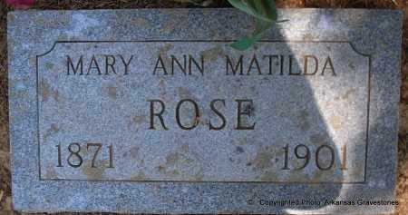 ROSE, MARY ANN MATILDA - Polk County, Arkansas | MARY ANN MATILDA ROSE - Arkansas Gravestone Photos