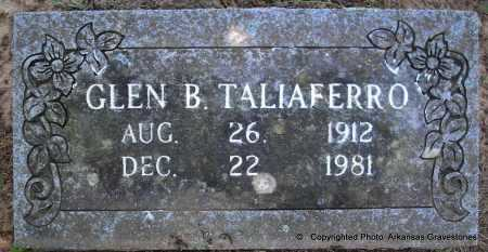 TALIAFERRO, GLEN B - Polk County, Arkansas | GLEN B TALIAFERRO - Arkansas Gravestone Photos
