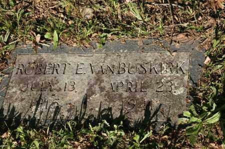 VANBUSKIRK, ROBERT E. - Polk County, Arkansas | ROBERT E. VANBUSKIRK - Arkansas Gravestone Photos