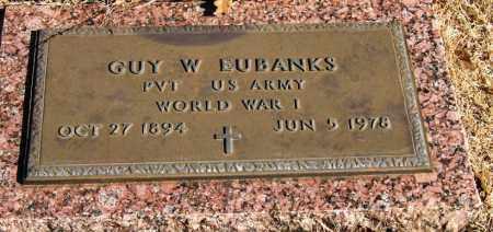 EUBANKS  (VETERAN WWI), GUY W - Pope County, Arkansas | GUY W EUBANKS  (VETERAN WWI) - Arkansas Gravestone Photos
