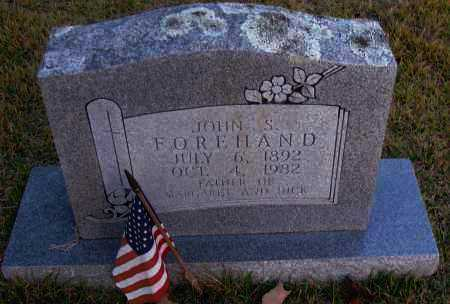 FOREHAND, JOHN S - Pope County, Arkansas | JOHN S FOREHAND - Arkansas Gravestone Photos