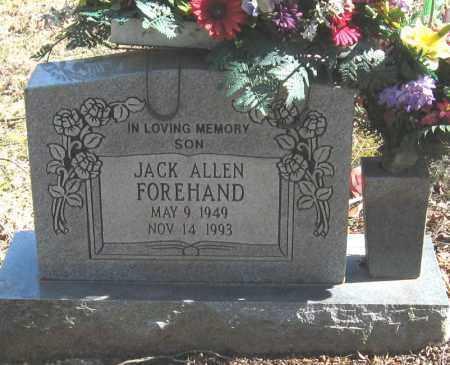 FOREHAND, JACK ALLEN - Pope County, Arkansas | JACK ALLEN FOREHAND - Arkansas Gravestone Photos