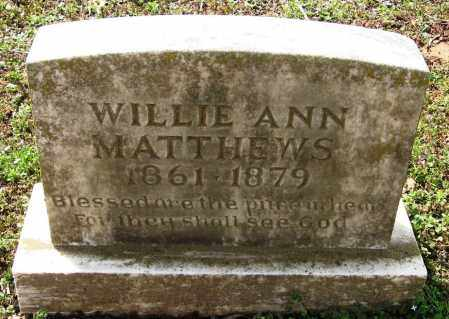 MATTHEWS, WILLIE ANN - Pope County, Arkansas | WILLIE ANN MATTHEWS - Arkansas Gravestone Photos