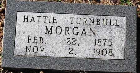 TURNBULL MORGAN, HATTIE - Pope County, Arkansas | HATTIE TURNBULL MORGAN - Arkansas Gravestone Photos