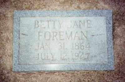 FOREMAN, BETTIE JANE - Prairie County, Arkansas | BETTIE JANE FOREMAN - Arkansas Gravestone Photos