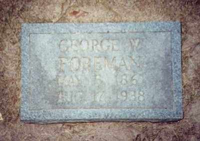 FOREMAN, GEORGE W - Prairie County, Arkansas | GEORGE W FOREMAN - Arkansas Gravestone Photos
