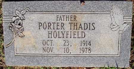HOLYFIELD, PORTER THADIS - Prairie County, Arkansas | PORTER THADIS HOLYFIELD - Arkansas Gravestone Photos