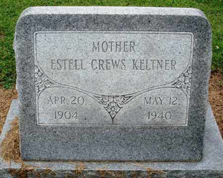 CREWS KELTNER, ESTELL - Prairie County, Arkansas | ESTELL CREWS KELTNER - Arkansas Gravestone Photos