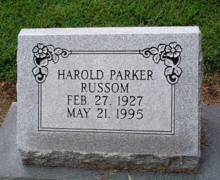 RUSSOM, HAROLD PARKER - Prairie County, Arkansas | HAROLD PARKER RUSSOM - Arkansas Gravestone Photos
