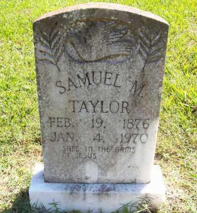 TAYLOR, SAMUEL M - Prairie County, Arkansas | SAMUEL M TAYLOR - Arkansas Gravestone Photos