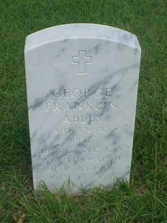 ABLES (VETERAN WWII), GEORGE FRANKLIN - Pulaski County, Arkansas | GEORGE FRANKLIN ABLES (VETERAN WWII) - Arkansas Gravestone Photos