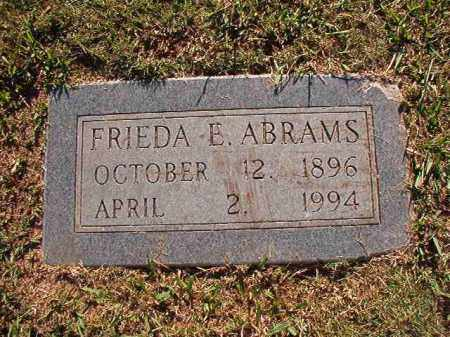 ABRAMS, FRIEDA E - Pulaski County, Arkansas | FRIEDA E ABRAMS - Arkansas Gravestone Photos