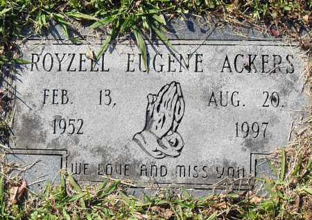 ACKERS, ROYZELL EUGENE - Pulaski County, Arkansas | ROYZELL EUGENE ACKERS - Arkansas Gravestone Photos
