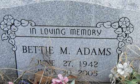 ADAMS, BETTIE M - Pulaski County, Arkansas | BETTIE M ADAMS - Arkansas Gravestone Photos