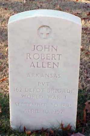 ALLEN (VETERAN WWI), JOHN ROBERT - Pulaski County, Arkansas | JOHN ROBERT ALLEN (VETERAN WWI) - Arkansas Gravestone Photos